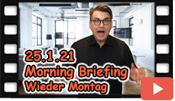 Es ist Wieder Montag. Morning Briefing